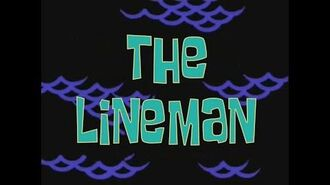 SpongeBob Music The Lineman