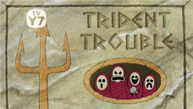 Trident trouble-0