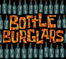 Bottle Burglars (gallery)