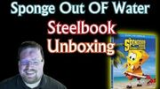 The SpongeBob Movie Sponge Out of Water Steelbook Blu-ray Unboxing