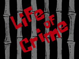 Life of Crime title card