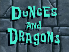 Dunces and Dragons