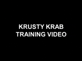 Krusty Krab Training Video title card
