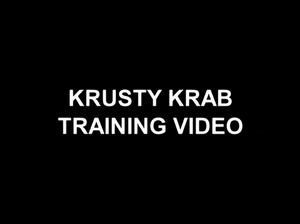 Krusty Krab Training Video title card