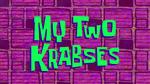 My Two Krabses LOGOLES