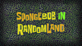 SpongeBob in RandomLand