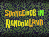SpongeBob in RandomLand