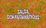 203b. Salsa Schwachmaticus