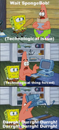 We've got technology meme template