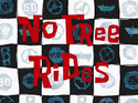 No Free Rides title card