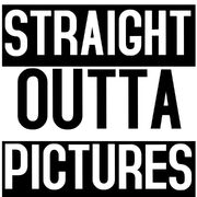 Straight Outta Pictures