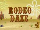 Rodeo Daze title card