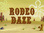 Rodeo Daze title card