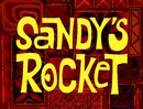 Sandy's Rocket title card