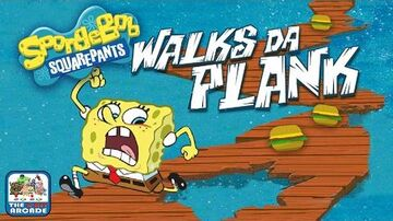 SpongeBob SquarePants Walks da Plank