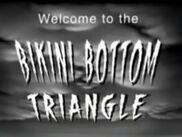 Welcome to the Bikini Bottom Triangle title card