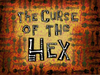 The Curse of the Hex title card