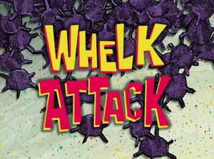 Whelk Attack title card