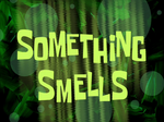 Something Smells title card