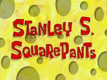 Stanley S. Squarepants Title