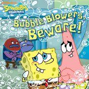 Bubble Blowers, Beware!