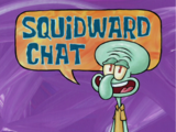 Squidward Chat
