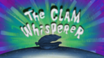 The Clam Whisperer