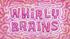 Whirly Brains