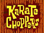 Karate Choppers title card