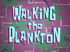 Walking the Plankton title card