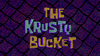 The Krusty Bucket