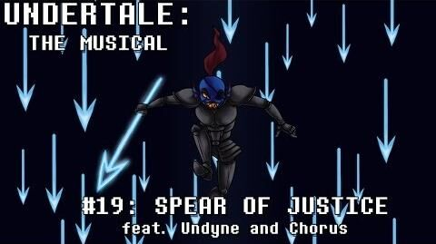 Undertale the Musical - Spear of Justice