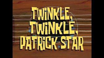 SpongeBob Music Twinkle, Twinkle, Patrick Star (Instrumental)