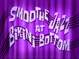 Smoothe Jazz at Bikini Bottom/transcript