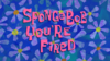 SpongeBob You're Fired title card