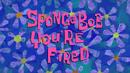 SpongeBob You're Fired title card