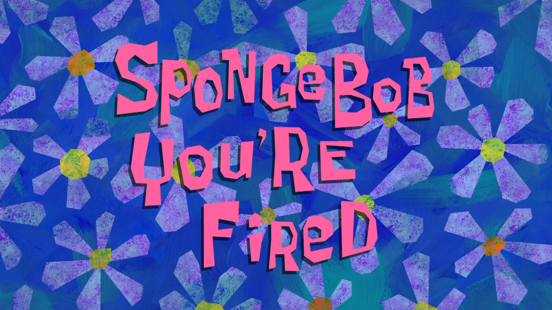 SpongeBob You re Fired Encyclopedia SpongeBobia