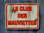 Le club des mauviettes