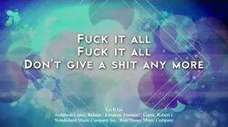 Fuck It All (Let It Go) HD Lyrics
