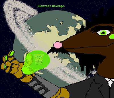 Glowrod's Revenge
