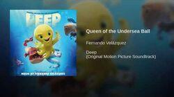 Queen of the Undersea Ball
