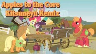 Apples to the Core (Kitsuneyu Remix)