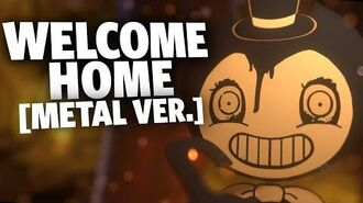 WELCOME HOME Metal Ver. (Bendy and the Ink Machine) - Cover by Caleb Hyles
