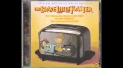 "The Brave Little Toaster OST - It's A ""B"" Movie"