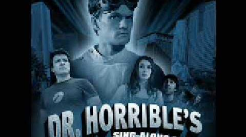 Dr Horrible's Sing-Along Blog - Brand New Day