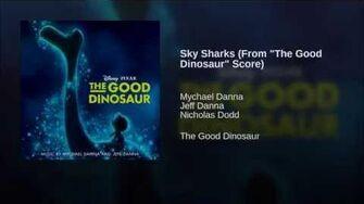 "Sky Sharks (From ""The Good Dinosaur"" Score)"