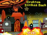 Crokton Strikes Back