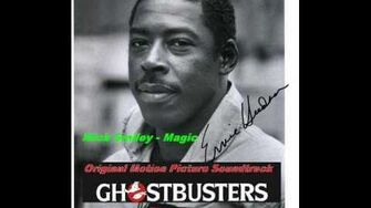 Mick Smiley- Magic- Ghostbusters Original Motion Picture Soundtrack (1984)