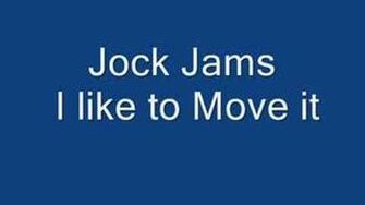 Jock Jams - I Like to Move it