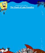 The Shark of Lake Paradiso
